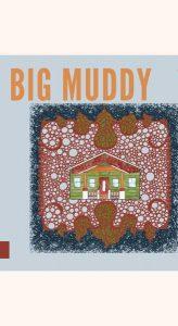 Big Muddy Cover